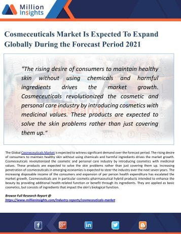 Cosmeceuticals Market Share, Growth, Region Wise Analysis of Top Players, Application and Forecasts by 2021