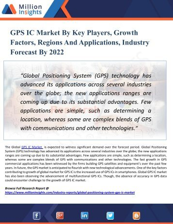 GPS IC Market by 2022 - Analysis, Growth, Drivers, Challenges, Trend, Forecast and Vendors Analysis with Top Vendors