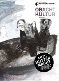 Obacht Kultur» N° 10, 2011/2 - Appenzell Ausserrhoden
