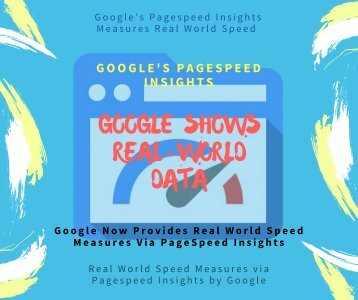 Google: Real-World Data Via PageSpeed Insights