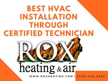 Best HVAC Installation Through Certified Technician