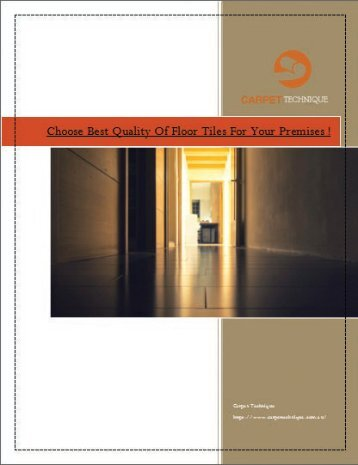 Choose Best Quality Of Floor Tiles For Your Premises !