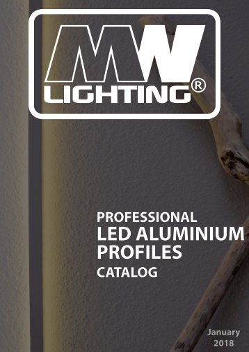 MW Lighting Led profiilid 2018