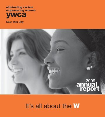 It's all about the W annual report - YWCA of the City of New York