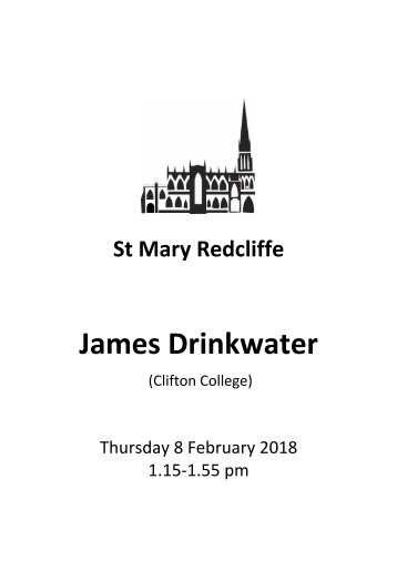 Organ Recital - James Drinkwater, February 8 2018