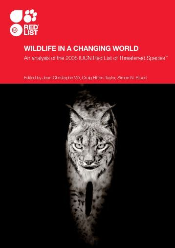 WILDLIFE IN A CHANGING WORLD - IUCN