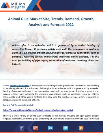 Animal Glue Market Size, Trends, Demand, Growth, Analysis and Forecast 2022