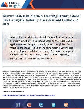 Barrier Materials Market  to 2021- Ongoing Trends, Global Sales, Industry Overview and Outlook