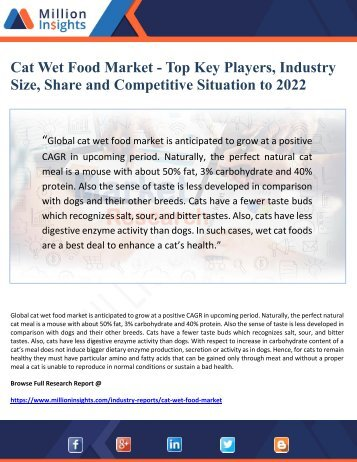 Cat Wet Food Market - Top Key Players, Industry  Size, Share and Competitive Situation to 2022