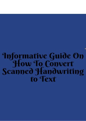 Informative Guide on How to Convert Scanned Handwriting to Text