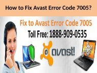 Fix Avast Antivirus Error Code 7005 Call 1888-909-0535