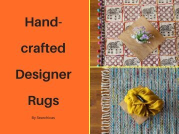 Hand-crafted Designer Rugs