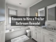 Reasons to Hire a Pro for Bathroom Remodel