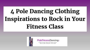 4 Pole Dancing Clothing Inspirations to Rock in Your Fitness Class