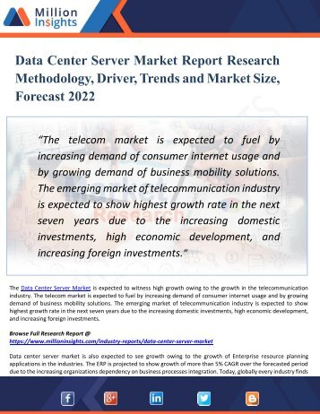 Data Center Server Market Size, Share, Trends, Analysis and Growth Forecast by Product Type and Application by 2022