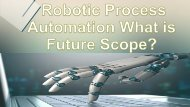 Robotic Process Automation What is Future Scope