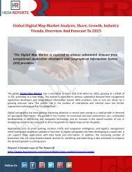 Global Digital Map Market Analysis, Share, Growth, Industry Trends, Overview And Forecast To 2025
