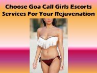 Choose Goa Call Girls Escorts Services For Your Rejuvenation