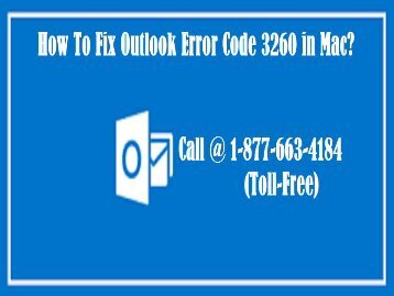 Call  1-877-663-4184 (Toll-Free )To Fix Outlook Error Code 3260 in Mac