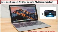 Connect My Mac Book to My Epson Printer 1-800-610-6962
