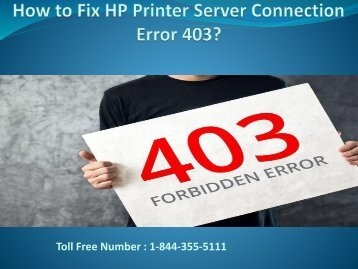 18005769647 How to Fix HP Printer Server Connection Error 403