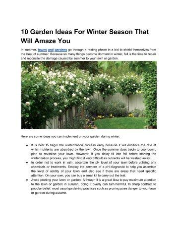 10 Garden Ideas For Winter Season That Will Amaze You