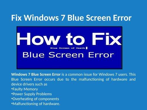 Fix Blue Screen Error in Windows 7 Call 1-888-909-0535