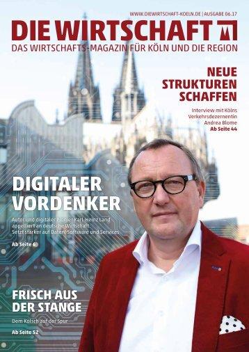 Die Wirtschaft Köln - Ausgabe 06 / 2017