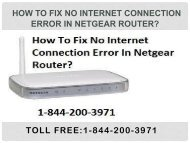 18442003971 How to Fix No Internet Connection Error In Netgear Router