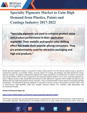 Specialty Pigments Market to Gain High Demand from Plastics, Paints and Coatings Industry 2017-2022