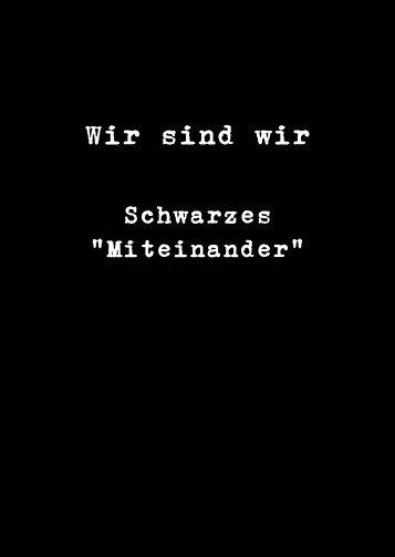 """Schwarzes """"Miteinander"""""""