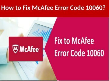 Fix to McAfee Error Code 10060 Call on 1-888-909-0535