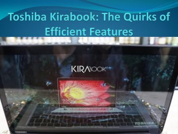 Toshiba Kirabook: The Quirks of Efficient Features