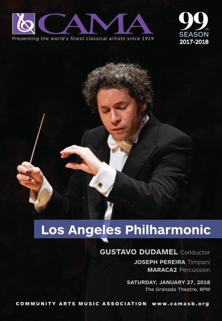 January 27, 2018 – Program Notes – Los Angeles Philharmonic – CAMA's International Series at The Granada Theatre