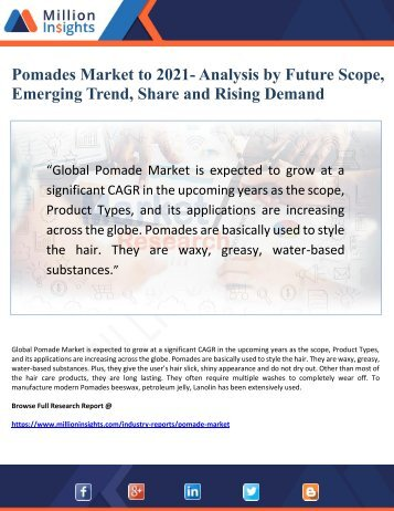 Pomades Market to 2021- Analysis by Future Scope, Emerging Trend, Share and Rising Demand