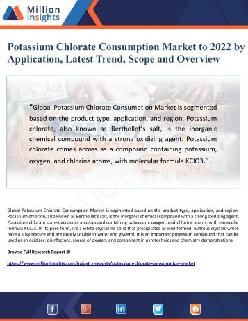 Potassium Chlorate Consumption Market to 2022 by Application, Latest Trend, Scope and Overview