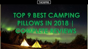 Top 9 Best Camping Pillows