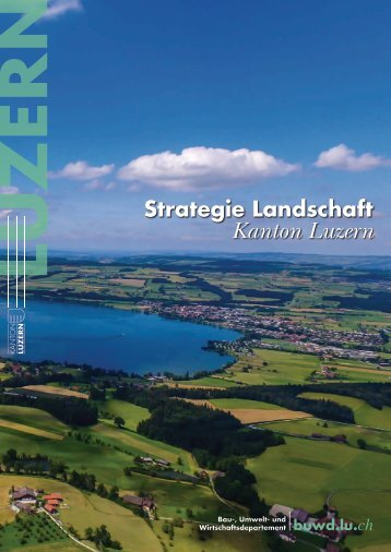 Strategie Landschaft  Kanton Luzern