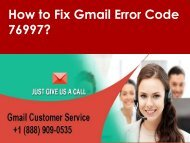 Gmail Error Code 76997 Call 1-888-909-0535 Support Number