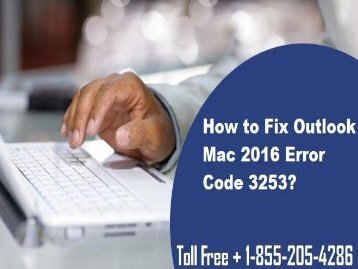 1-855-205-4286| How to Fix Outlook Mac 2016 Error Code 3253?