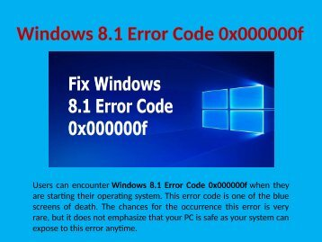 Fix Windows 8.1 Error Code 0x000000f Call 1-888-909-0535 Support Number