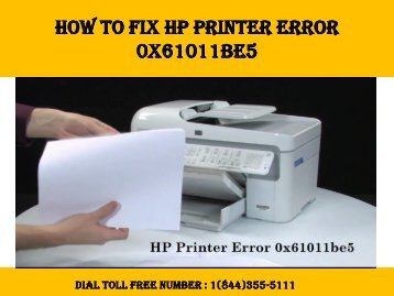 1(844)355-5111 How to Fix HP Printer Error 0x61011be5