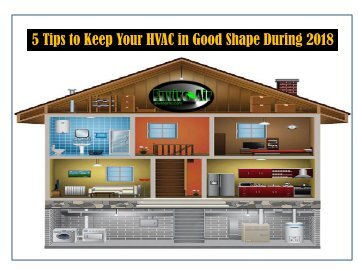 5 Tips to Keep Your HVAC in Good Shape During 2018
