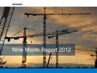 Presentation of Nine Month Report 2012 - Skanska