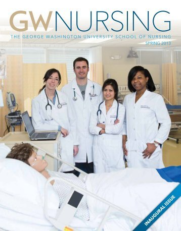 GW Nursing Magazine Spring 2013