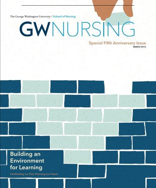 GW Nursing Magazine Spring 2016