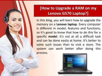 How to Upgrade a RAM on my Lenovo G570 Laptop?