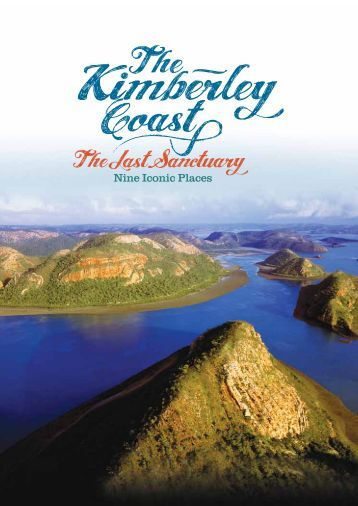 The Kimberley coast: nine iconic places - wwf - Australia