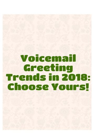 Voicemail Greeting Trends in 2018: Choose Yours