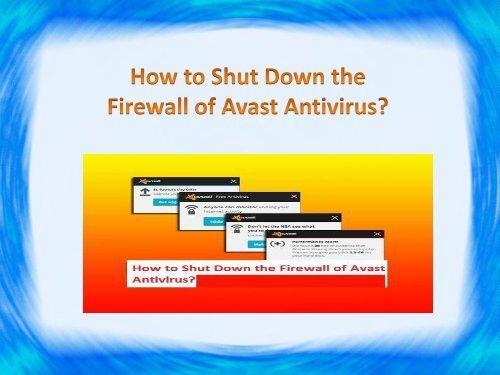 How to Shut Down the Firewall of Avast Antivirus?